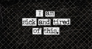 sick-and-tired